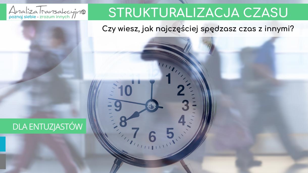 strukturalizacja czasu